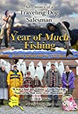 img - for The Year of Much Fishing book / textbook / text book
