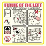 How To Stop Your Brain In An Accident [VINYL]