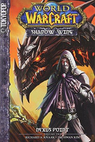 World Of Warcraft - Shadow Wing 2: Nexus Point