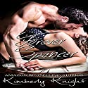 Forever Spencer: B&S Series, Book 3.5 (       UNABRIDGED) by Kimberly Knight Narrated by Ryan Hudson