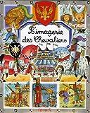 """Afficher """"L'Imagerie des chevaliers"""""""