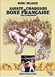 BOXE FRANCAISE / Savate & Chausson ,d...