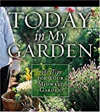 img - for Today in My Garden Midwest book / textbook / text book