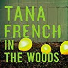 In the Woods Audiobook by Tana French Narrated by John McCormack