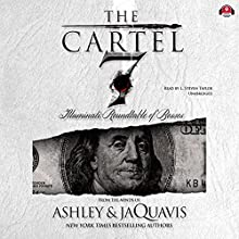 Illuminati: Roundtable of Bosses: The Cartel, Book 7 Audiobook by  Ashley & JaQuavis,  Buck 50 Productions - producer Narrated by L. Steven Taylor