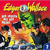 Der Frosch mit der Maske (Edgar Wallace 2) | Edgar Wallace