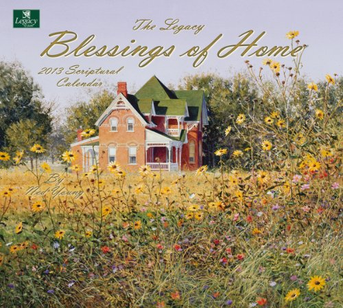 Cheap Legacy of Faith 2013 Wall Calendar, Blessings of Home by Ned Young (WCA9240) (B0089K393I)