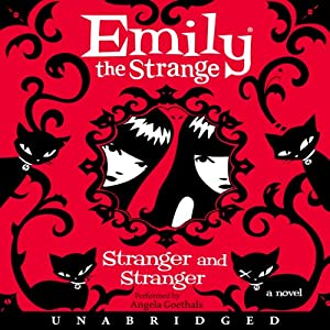 Emily the Strange: Stranger and Stranger | [Rob Reger, Jessica Gruner]