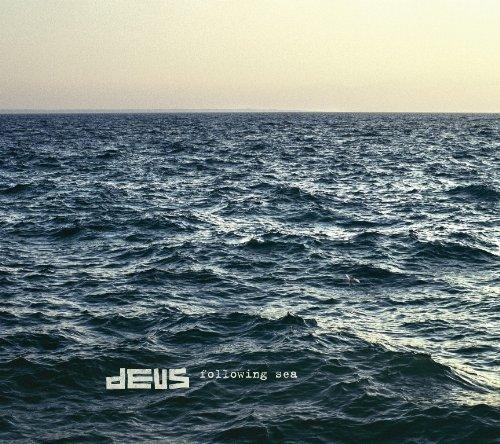 Deus – Following Sea (2012) [FLAC]