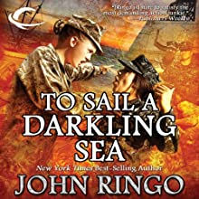 To Sail a Darkling Sea: Black Tide Rising, Book 2 Audiobook by John Ringo Narrated by Tristan Morris