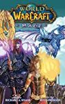 World of Warcraft (Manga) : Mage par Knaak