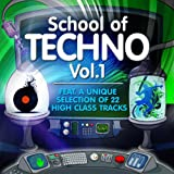 "School of Techno, Vol.1 (22 High Class Tracks of Musicians Graduation)von ""Various Artists"""