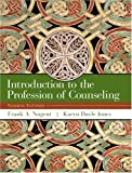 Introduction to the Profession of Counseling (4th Edition) (0130982180) by Frank A. Nugent