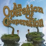 An Operation of Cooperation: A Sami and Thomas Adventure | James McDonald