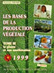 Les bases de la production v�g�tale,...