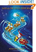 Santa and The Little Teddy Bear: Bilbos Adventures Santa and The Little Teddy Bear 2011 INDIE Holiday Book Winner