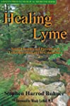 Healing Lyme: Natural Healing and Pre...