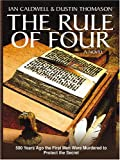 The Rule Of Four (1594130779) by Caldwell, Ian