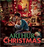 Linda Sunshine The Art & Making of Arthur Christmas: An Inside Look at Behind-The-Scenes Artwork with Filmmaker Commentary