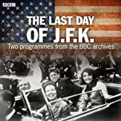 The Last Day of JFK | [BBC]