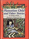 img - for Plantation Child and Other Stories (Kolowalu Books) book / textbook / text book
