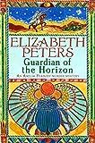 Guardian of the Horizon (Amelia Peabody Book 16)