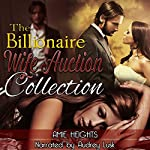 The Billionaire Wife Auction Collection | Amie Heights