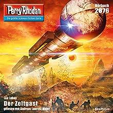 Der Zeitgast (Perry Rhodan 2876) Hörbuch von Leo Lukas Gesprochen von: Andreas Laurenz Maier