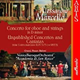 A Marcello: Concerto for oboe & strings; Unpublished Concertos and Cantatas /Venice Baroque Orchestra · Marcon