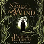 The Name of the Wind (Part One) | Patrick Rothfuss