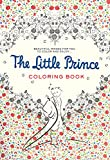 img - for The Little Prince Coloring Book: Beautiful images for you to color and enjoy... book / textbook / text book