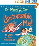 Unstoppable Me!: 10 Ways to Soar Thro...
