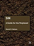Sin: A Guide for the Perplexed (Guides for the Perplexed)