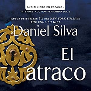El atraco [The Heist] Audiobook