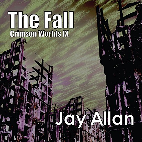 The Fall (Crimson Worlds #9) - Jay Allan