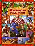 Classic American Folk Tales (Childrens classics)