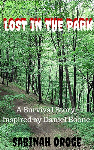 Book: LOST IN THE PARK - A Survival Story by Sabinah Oroge