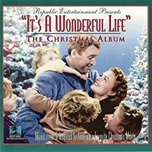 Various Artists It 39 S A Wonderful Life The Christmas Album Music From And Inspired By