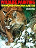 Wild Life Painting Techniques of Modern Masters (Practical Art Books)