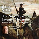 The Modern Scholar: The Novel that Invented Modernity: Don Quixote de La Mancha | Ilan Stavans