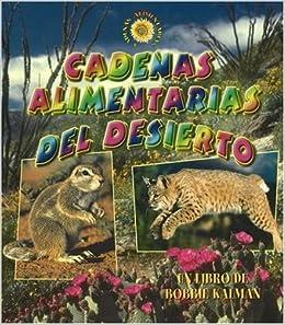 Cadenas Alimentarias del Desierto (Spanish Edition