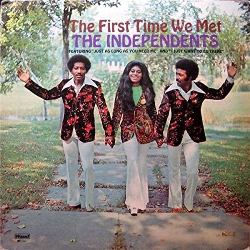 The Independents - The First Time We Met - Zortam Music