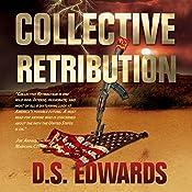 Collective Retribution | [D. S. Edwards]