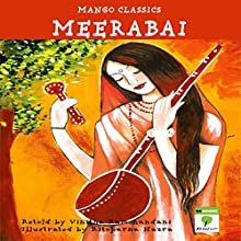 Meerabai (       UNABRIDGED) by Vinitha Ramchandani Narrated by Shobha Tharoor Srinivasan
