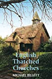 English Thatched Churches