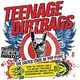 Teenage Dirtbags [Explicit]