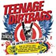 Teenage Dirtbags [Explicit] [+digital booklet]
