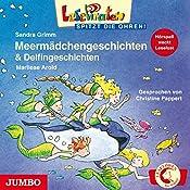Meermädchengeschichten & Delfingeschichten (Lesepiraten) | Sandra Grimm, Marliese Arold