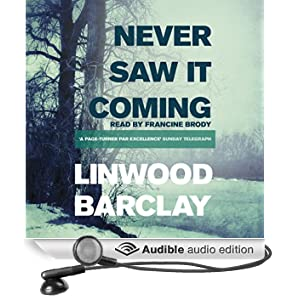 Never Saw It Coming (Unabridged)