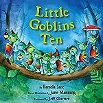 Little Goblins Ten | Pamela Jane,Jane Manning
